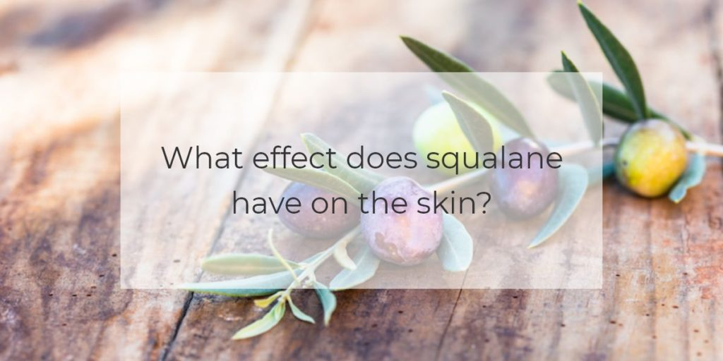 What effect does squalane have on the skin